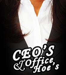 CEO'S & office hoe's
