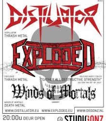 Exploded + Winds of Mortals + Distillator