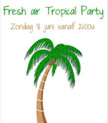 Fresh Air Tropical Party