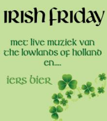 Irish Friday met The Lowlands of Holland LIVE!