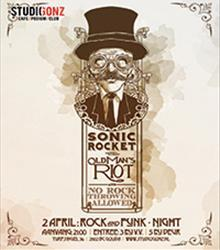 Sonicrocket + Old Man's Riot +