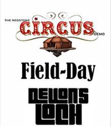 The Redstone Circus + Field Day + Devon's Loch