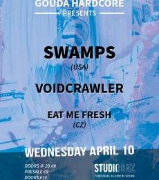Swamps (US) + Voidcrawler + Eat Me Fresh (CZ)