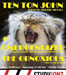 Ten Ton John & the ObnoXious & Emergendizer