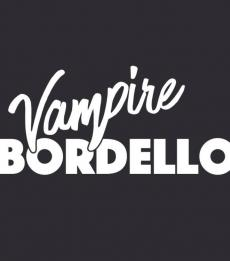 Vampire Bordello + King Drive
